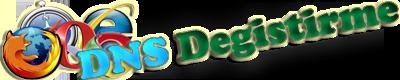 2013 ve 2014 DNS Değiştirme Ayarları